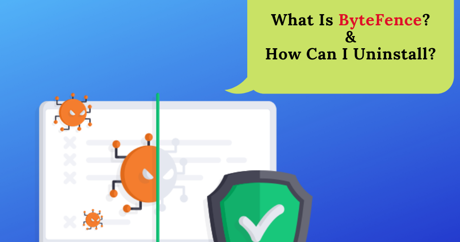 What Is ByteFence Anti Malware and How Can I Uninstall?