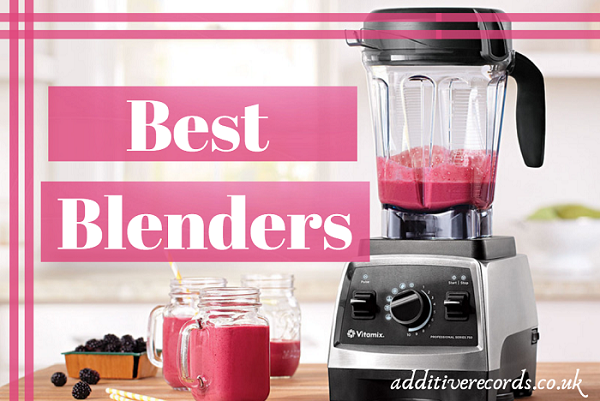 Best Blenders For Your Kitchen