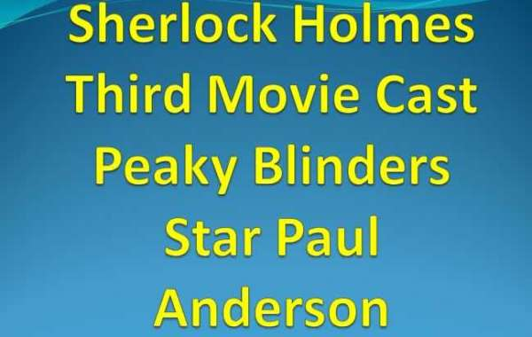 Sherlock Holmes Third Movie Cast Peaky Blinders Star Paul Anderson