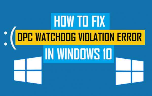 "How to Fix ""DPC Watchdog Violation"" Error on Windows 10?"