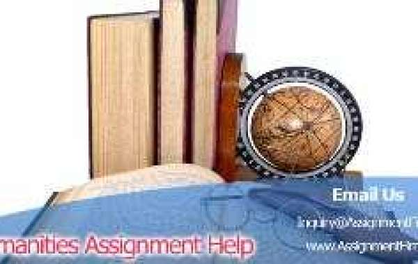 Avail Humanities Assignment Help Services Online At Nominal Rates