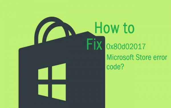 How to Fix 0x80d02017 Microsoft Store error code?