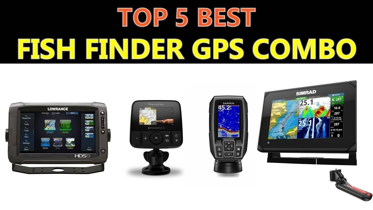 Best Fish Finder GPS Combo Reviews In 2020 - Fishing World