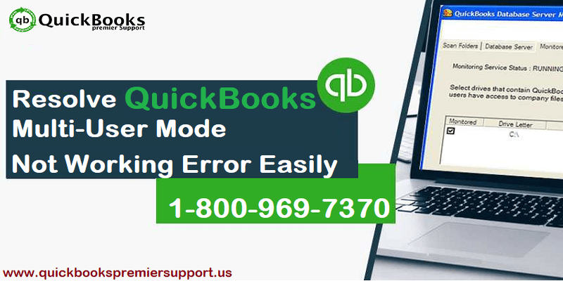 Troubleshoot QuickBooks Multi-User Mode Not Working Problem