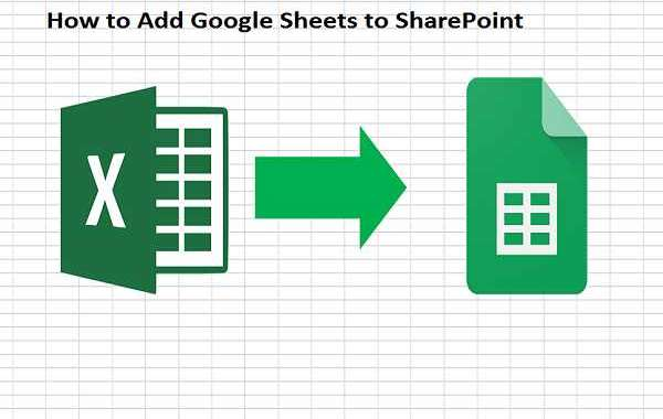 How to Add Google Sheets to SharePoint