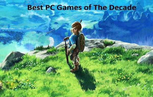 Best PC Games of The Decade
