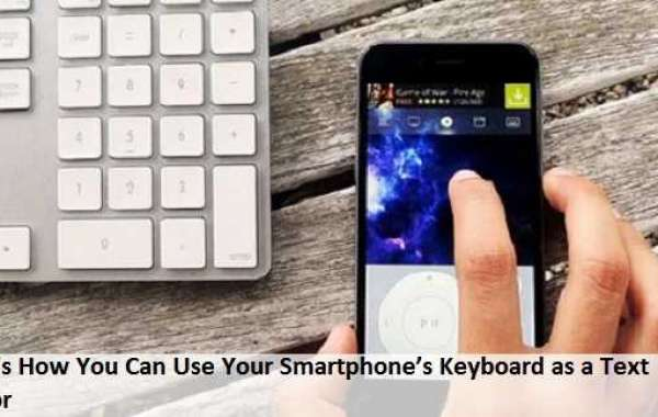 Here's How You Can Use Your Smartphone's Keyboard as a Text Cursor