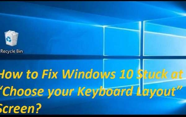 """How to Fix Windows 10 Stuck at """"Choose your Keyboard Layout"""" Screen?"""