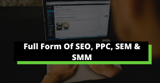 Full Form Of SEO, PPC, SEM & SMM|The Digital Skipper -