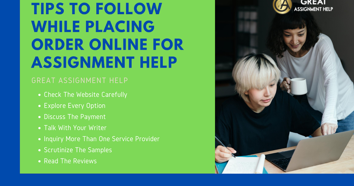 Tips To Follow While Placing Order Online For Assignment Help - Assignment Help