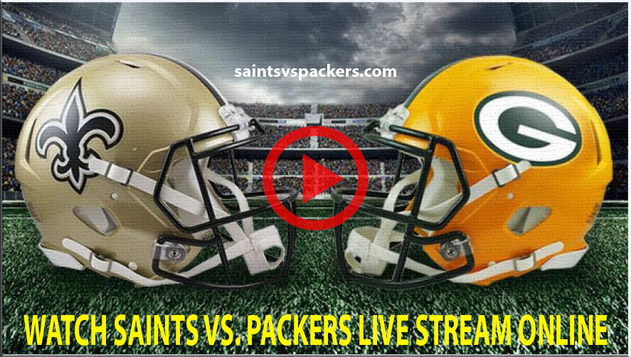 How To Watch Saints vs Packers Live Stream Online