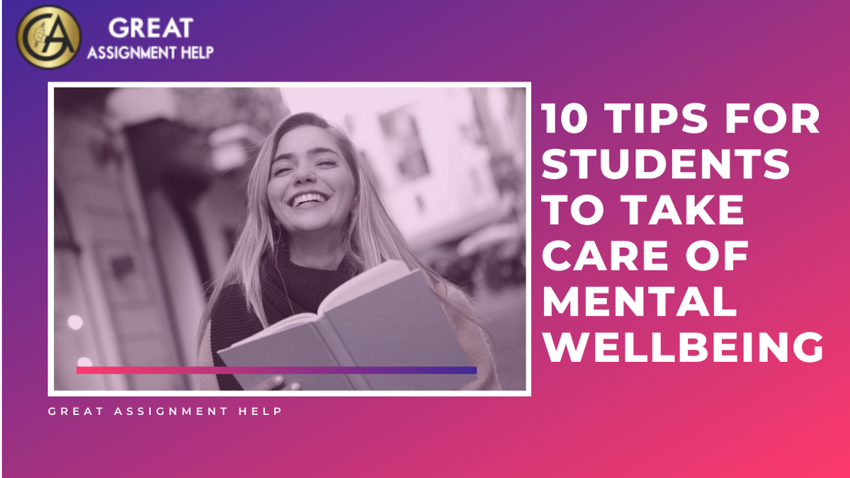 10 Tips For Students To Take Care Of Mental Wellbeing | by Assignmentexpert | Aug, 2020 | Medium