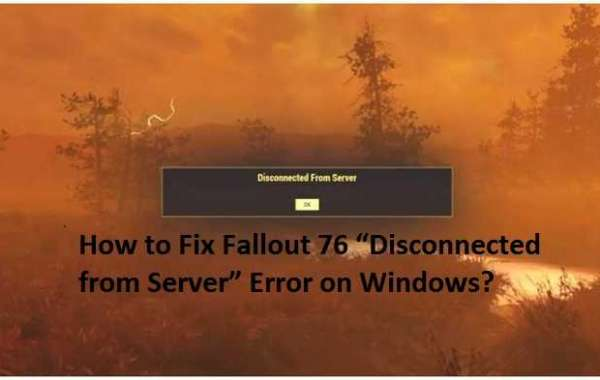 """How to Fix Fallout 76 """"Disconnected from Server"""" Error on Windows?"""