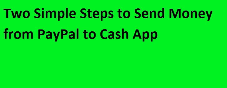 How Can I Transfer Funds PayPal To Cash App?