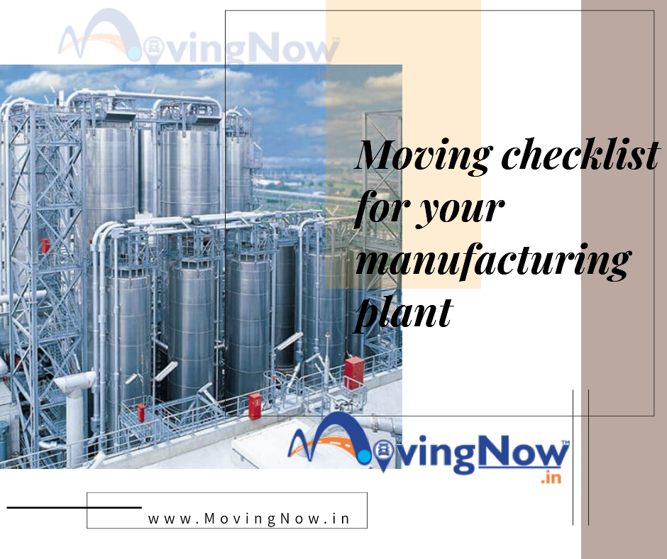 Foolproof moving checklist for your manufacturing plant – MovingNow