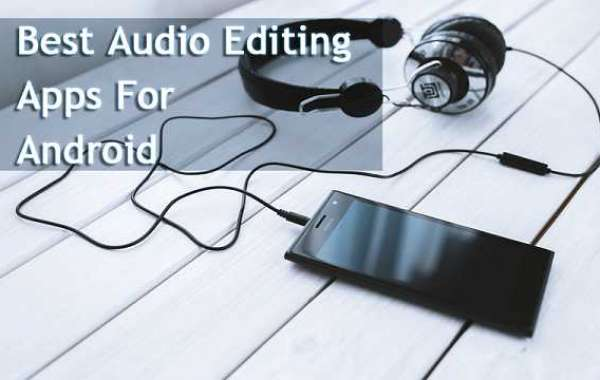 Best Android Applications for Audio Editing