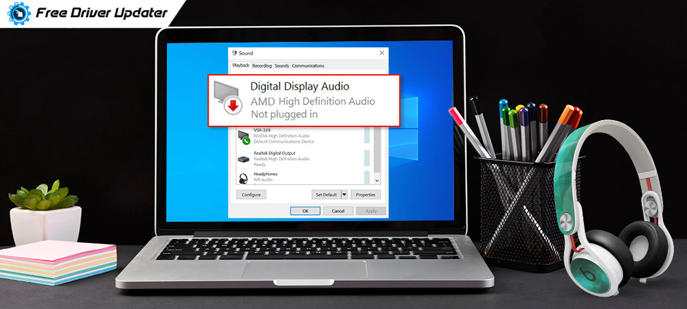 AMD High Definition Audio Device Not Plugged In Windows [Best Solution]
