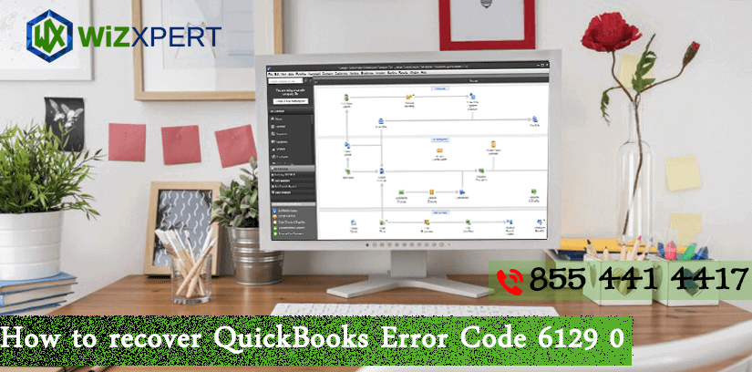 How To Fix QuickBooks Error Code 6129 0: Solution Guide