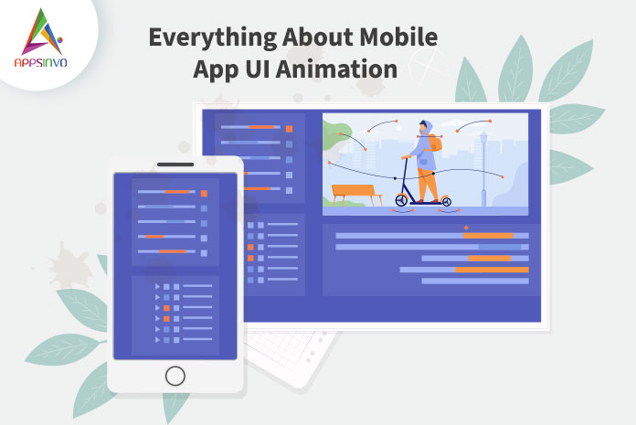 Appsinvo : Everything About Mobile App UI Animation