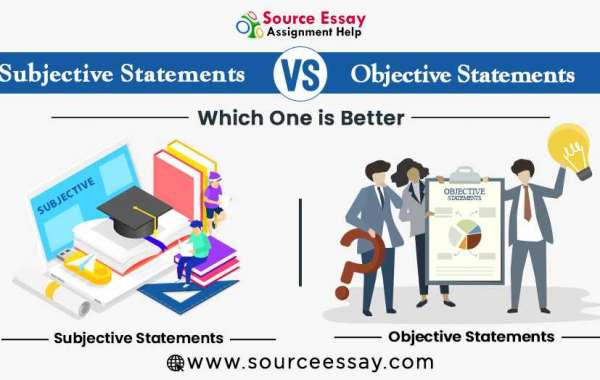 Subjective Vs Objective Statements- Which One Is Better