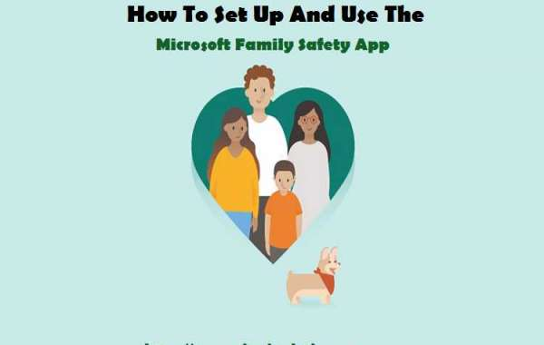 How To Set Up And Use The Microsoft Family Safety App