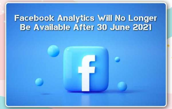 Facebook Analytics Will No Longer Be Available After 30 June 2021